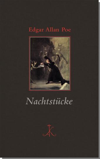Edgar Allan Poe: Nachtstücke