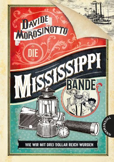 Davide Morosinotto: Die Mississippi-Bande