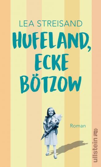 Lea Streisand: Hufeland, Ecke Bötzow