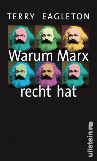 Terry Eagleton: Warum Marx recht hat