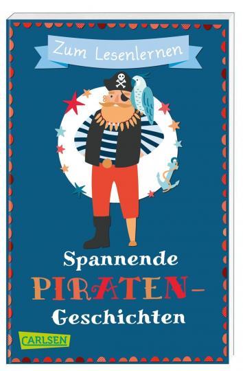 Christa Holtei, Manuela Mechtel, Imke Rudel, Vohwinkel, Astrid: Spannende Piratengeschichten zum Lesenlernen
