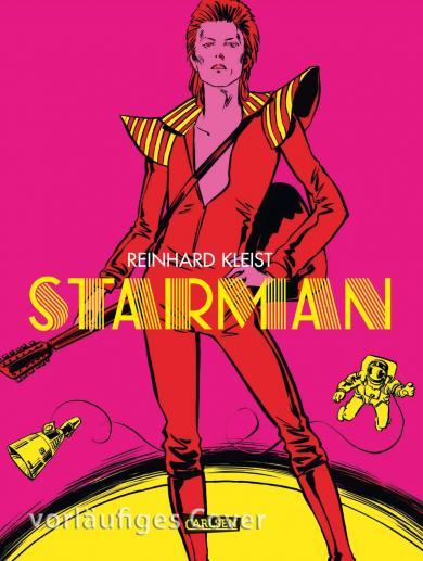 Reinhard Kleist: Starman - David Bowie's Ziggy Stardust Years Luxusausgabe