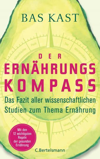 Bas Kast: Der Ernährungskompass