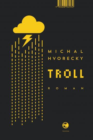 Michal Hvorecky: Troll