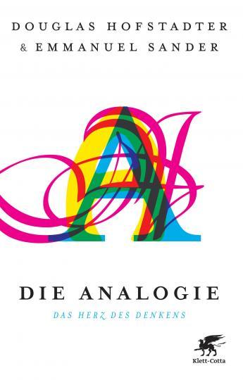 Douglas Hofstadter, Emmanuel Sander: Die Analogie