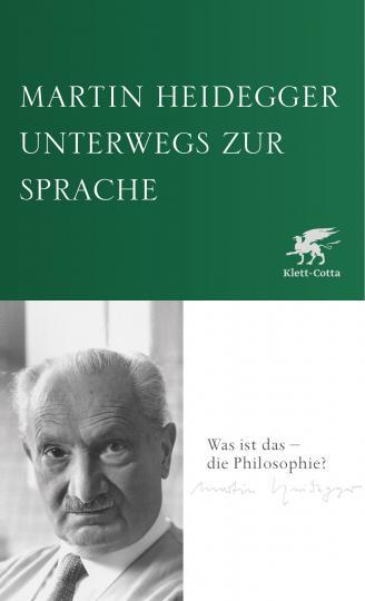 Martin Heidegger: Unterwegs zur Sprache