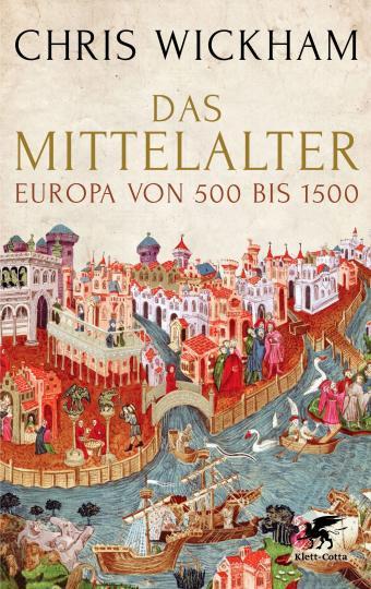 Chris Wickham: Das Mittelalter