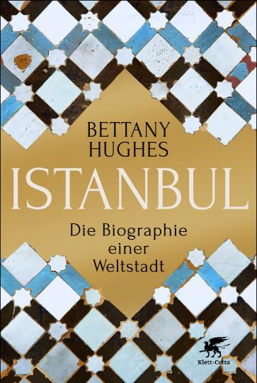 Bettany Hughes: Istanbul