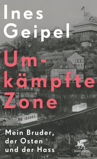 Ines Geipel: Umkämpfte Zone