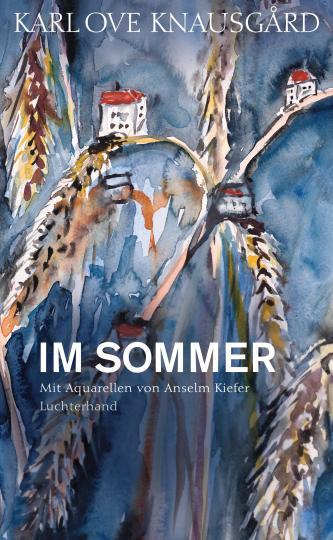Karl Ove Knausgård: Im Sommer