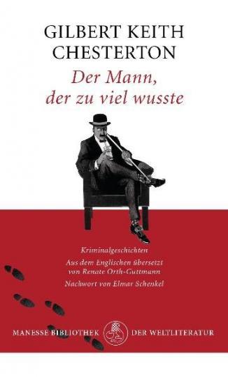 Gilbert Keith Chesterton: Der Mann, der zu viel wusste