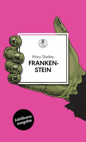 Mary Shelley: Frankenstein