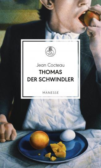 Jean Cocteau: Thomas der Schwindler