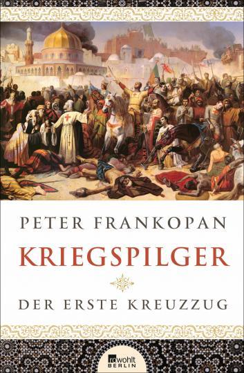 Peter Frankopan: Kriegspilger