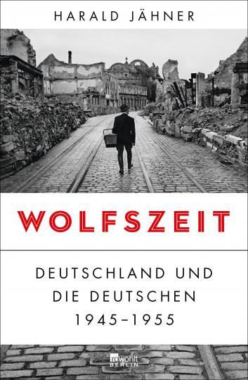 Harald Jähner: Wolfszeit