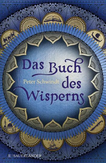 Peter Schwindt: Das Buch des Wisperns (Die Gilead-Saga 1)