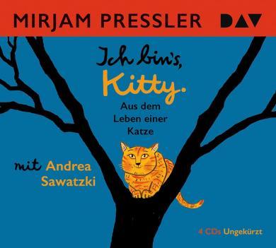Pressler, Mirjam, Berner, Rotraut Susanne: Ich bin's, Kitty. Aus dem Leben einer Katze