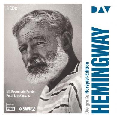 Ernest Hemingway: Die große Hörspiel-Edition