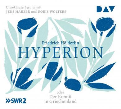 Friedrich Hölderlin: Hyperion oder Der Eremit in Griechenland