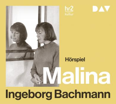 Ingeborg Bachmann: Malina