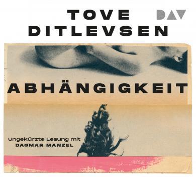 Tove Ditlevsen: Abhängigkeit