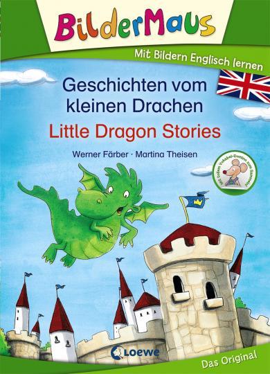 Werner Färber, Martina Theisen: Bildermaus - Mit Bildern Englisch lernen - Geschichten vom kleinen Drachen - Little Dragon Stories