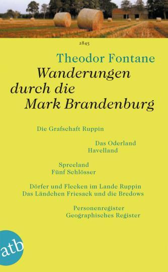 Theodor Fontane: Wanderungen durch die Mark Brandenburg
