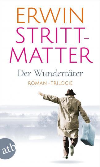Erwin Strittmatter: Der Wundertäter