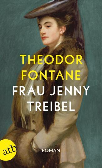 Theodor Fontane: Frau Jenny Treibel oder Wo sich Herz zum Herzen findt