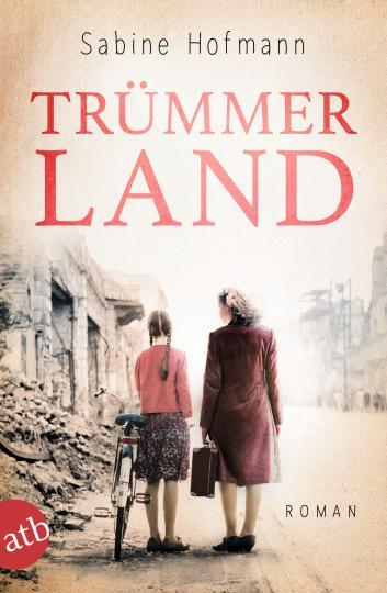 Sabine Hofmann: Trümmerland