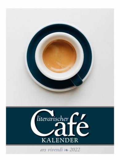 Literarischer Café-Kalender 2022