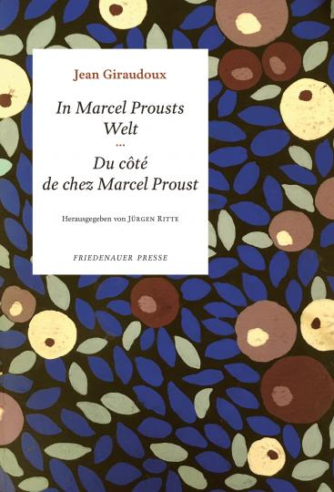 Jean Giraudoux: In Marcel Prousts Welt