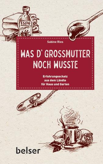 Sabine Ries, Alexander Linke: Was d´Großmutter noch wusste