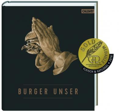 Nils Jorra, Nicolas Lecloux, Hubertus Tzschirner, Dr. Thomas Vilgis: Burger Unser