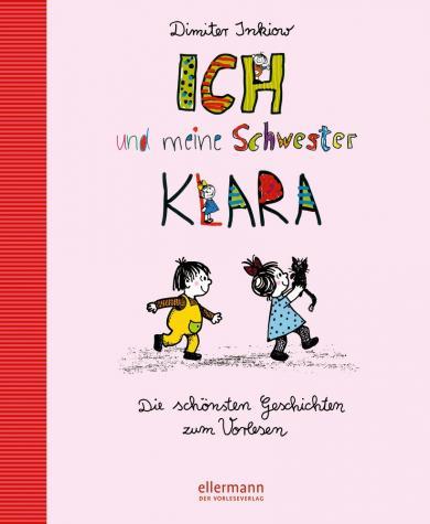 Dimiter Inkiow, Traudl Reiner, Walter Reiner: Ich und meine Schwester Klara