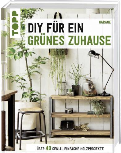 garage: DIY für ein grünes Zuhause