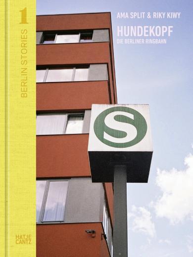 Nadine Barth: Berlin Stories 1: Ama Split & Riky Kiwy: Hundekopf. Die Berliner Ringbahn