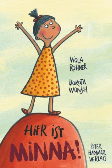Viola Rohner, Dorota Wünsch: Hier ist Minna!
