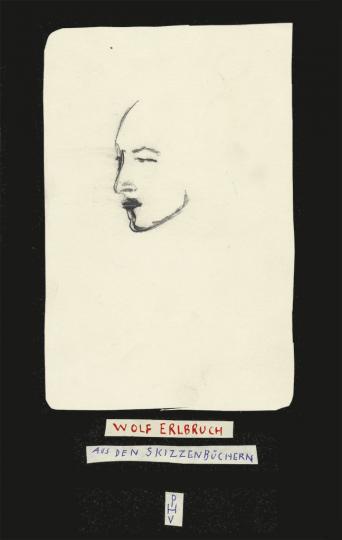 Wolf Erlbruch: Aus den Skizzenbüchern