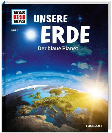 Karl Urban: WAS IST WAS Band 1 Unsere Erde. Der blaue Planet