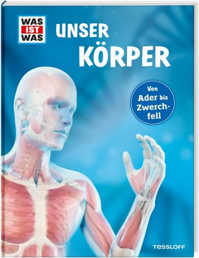 Andrea Weller-Essers, Sebastian Kaulitzki: WAS IST WAS Unser Körper