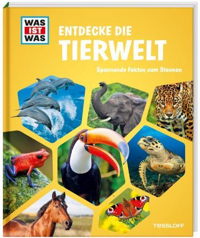 WAS IST WAS Entdecke die Tierwelt