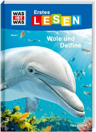 Christina Braun, Marie Gerstner: WAS IST WAS Erstes Lesen Band 1. Wale und Delfine
