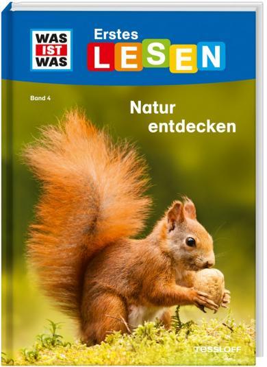 Christina Braun, Marie Gerstner, Ruth Koch: WAS IST WAS Erstes Lesen Band 4. Natur entdecken