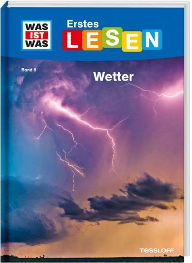 Karin Bischoff, Sabine Fischer: WAS IST WAS Erstes Lesen Band 8. Wetter