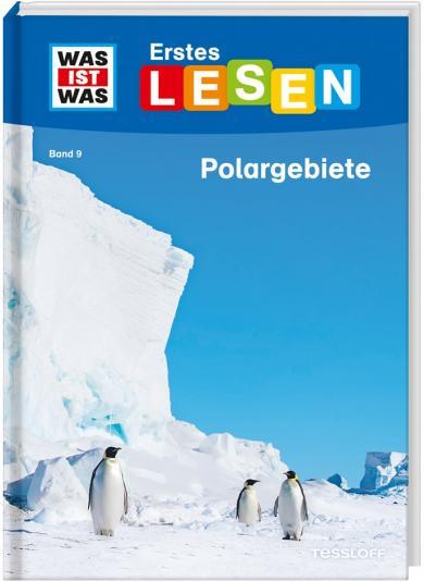 Christina Braun, Annelie Stenzel: WAS IST WAS Erstes Lesen Band 9. Polargebiete