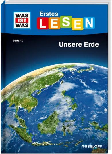 Christina Braun, Ruth Koch: WAS IST WAS Erstes Lesen Band 10. Unsere Erde
