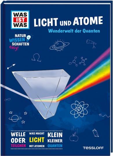 Dr. Manfred Baur: WAS IST WAS Naturwissenschaften easy! Physik. Licht und Atome.