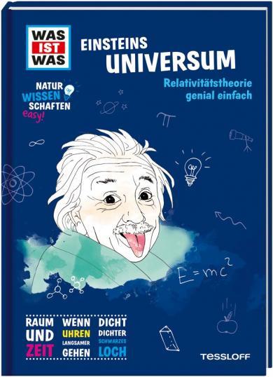 Dr. Manfred Baur: WAS IST WAS Naturwissenschaften easy! Physik. Einsteins Universum.
