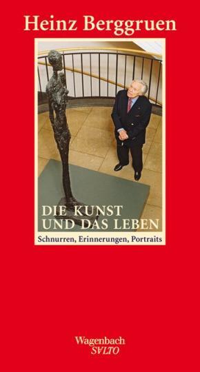 Heinz Berggruen: Die Kunst und das Leben